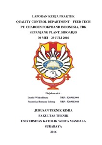 Laporan Kerja Praktek Quality Control Department Feed Tech Pt Charoen Pokphand Indonesia Tbk Sepanjang Plant Sidoarjo 30 Mei 29 Juli 2016 Widya Mandala Catholic University Surabaya Repository